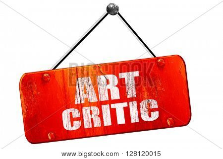 art critic, 3D rendering, vintage old red sign