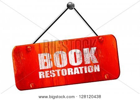 book restoration, 3D rendering, vintage old red sign