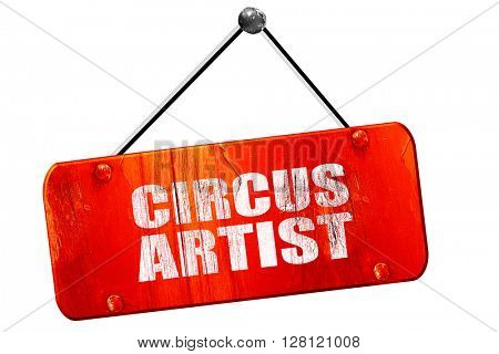 circus artist, 3D rendering, vintage old red sign