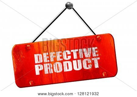 defective product, 3D rendering, vintage old red sign