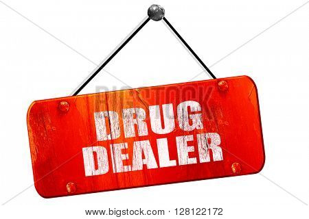 drug dealer, 3D rendering, vintage old red sign
