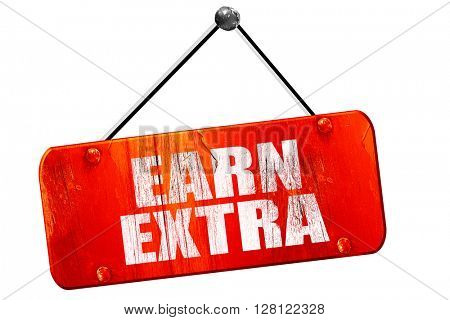 earn extra, 3D rendering, vintage old red sign