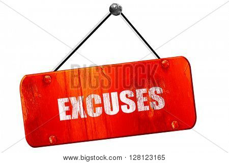 excuses, 3D rendering, vintage old red sign