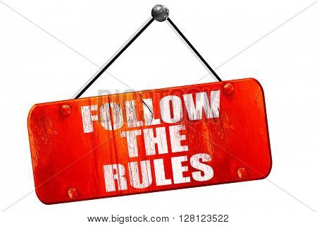 follow the rules, 3D rendering, vintage old red sign