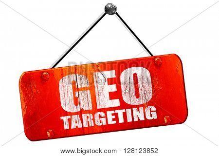 geo targeting, 3D rendering, vintage old red sign