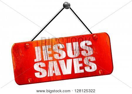 jesus saves, 3D rendering, vintage old red sign