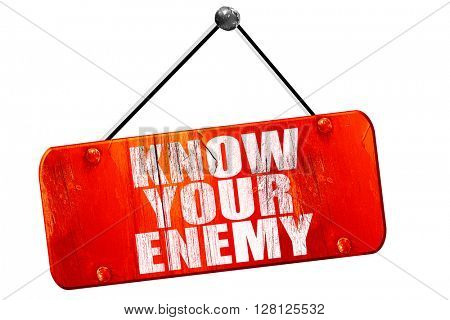 know your enemy, 3D rendering, vintage old red sign