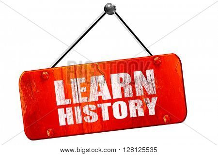 learn history, 3D rendering, vintage old red sign