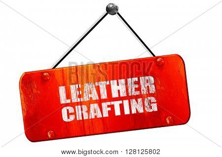 leather crafting, 3D rendering, vintage old red sign