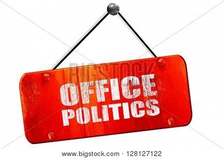 office politics, 3D rendering, vintage old red sign