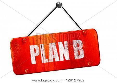 plan b, 3D rendering, vintage old red sign