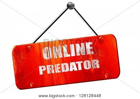 online predator , 3D rendering, vintage old red sign