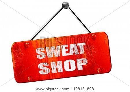 Sweat shop , 3D rendering, vintage old red sign