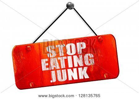 stop eating junk, 3D rendering, vintage old red sign