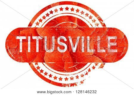 titusville, vintage old stamp with rough lines and edges