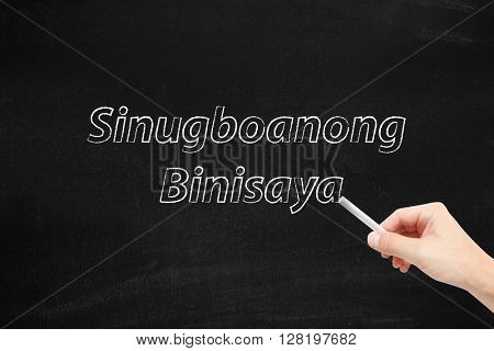 The language of Philippines, Sinugboanong Binisaya, written on a blackboard