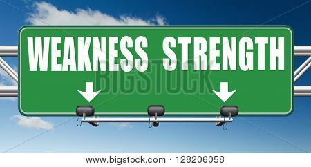 strength or weakness being strong or weak overcome problems  poster