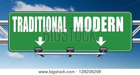 modern or traditional style new or old fashion vintage or new latest hype or fashion road sign