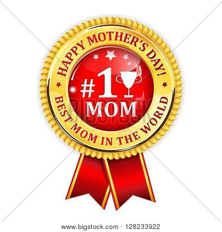 Happy Mother's Day golden red shiny ribbon. No 1 Mom.
