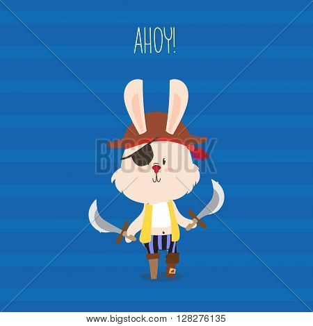 Cute pirate rabbit with eye-patch and swords greeting card. Ahoy. Vector design for children.