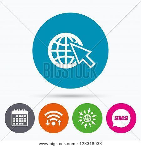 Wifi, Sms and calendar icons. Internet sign icon. World wide web symbol. Cursor pointer. Go to web globe.