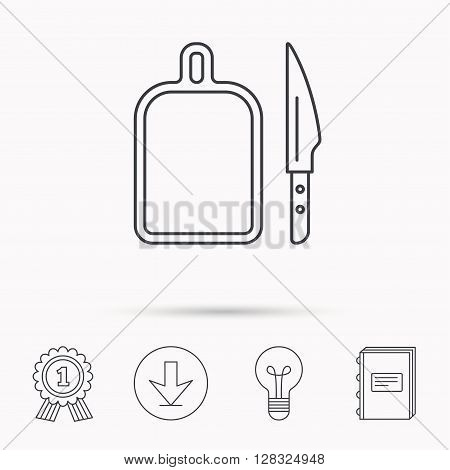 Separating board icon. Kitchen knife sign. Download arrow, lamp, learn book and award medal icons.