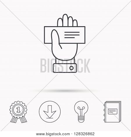 Cheque icon. Giving hand sign. Paying check in palm symbol. Download arrow, lamp, learn book and award medal icons.
