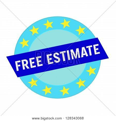 free estimate white wording on blue Rectangle and Circle blue stars