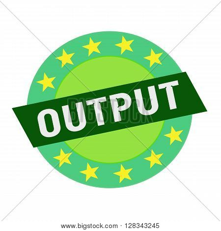 Output white wording on green Rectangle and Circle green stars