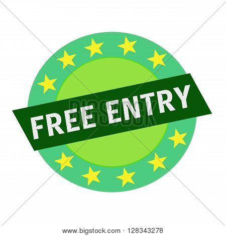 Free entry white wording on green Rectangle and Circle green stars poster