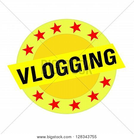 VLOGGING black wording on yellow Rectangle and Circle yellow stars