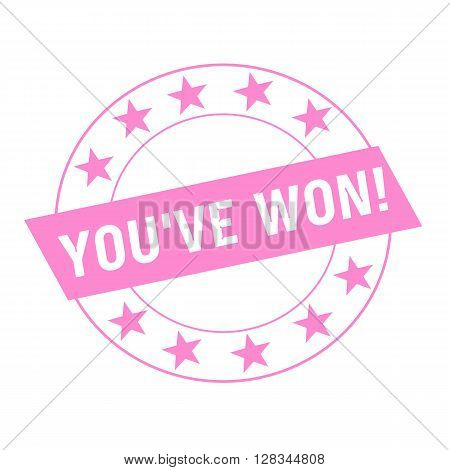 YOU'VE WON white wording on pink Rectangle and Circle pink stars