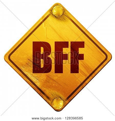 bff, 3D rendering, isolated grunge yellow road sign