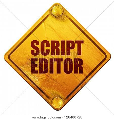 script editor, 3D rendering, isolated grunge yellow road sign