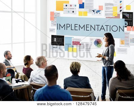 Implementation Accomplish Installing Perform Concept