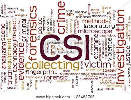 Csi, Crime Scene Investigation Word Cloud Concept 8