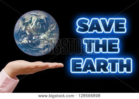 Let's save our planet earth. Ecology concept (World Environment Day or Earth Day). Elements of this image are furnished by NASA