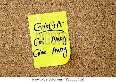 Business Acronym Gaga Get Away Give Away