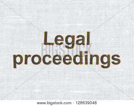 Law concept: CMYK Legal Proceedings on linen fabric texture background