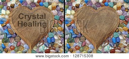 Crystal Healing Plaque - two identical images of a wooden heart plaque surrounded by multicolored tumbled stone crystals on saying 'Crystal Healing'