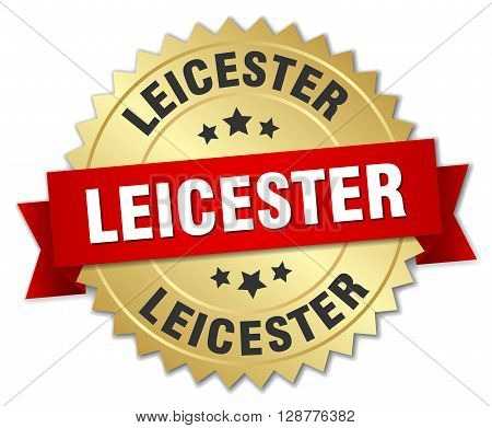 Leicester round golden badge with red ribbon