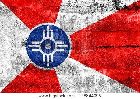Flag Of Wichita, Kansas, Painted On Dirty Wall. Vintage And Old Look.