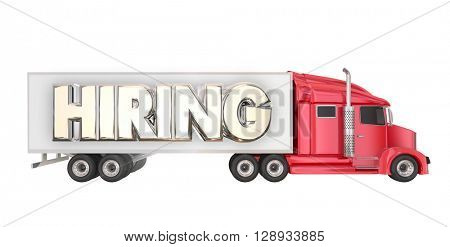 Hiring Truck Drivers Long Haul Carrier Transportation Job Word 3d Illustration