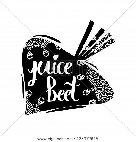Creative typographic poster with the inscription in black vegetable silhouette with a handmade ornament isolated on a white background. Refreshing organic beet juice . Vector illustration