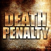 death penalty, written on vintage metal texture poster