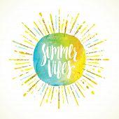Summer vibes - Summer calligraphy. Summer vacation. Summer sunburst. Summer quote. Summer phrase. Summer greeting. Summer vector. Summer illustration. Summer lettering. Summer sunshine. Summer sun. poster