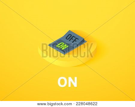 On Icon, Vector Symbol In Flat Isometric Style Isolated On Color Background