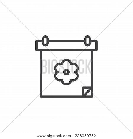 Calendar With Flower Outline Icon. Linear Style Sign For Mobile Concept And Web Design. Sedding Shed