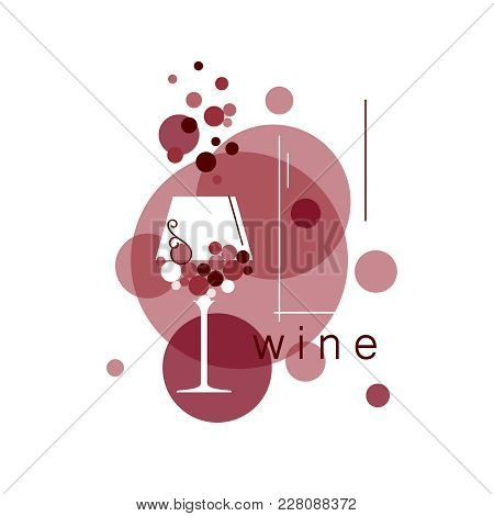 Wine Glass And Abstract Grapes. Vector Illustration For Menu, Tasting, Wine List, Winery, Vineyard.