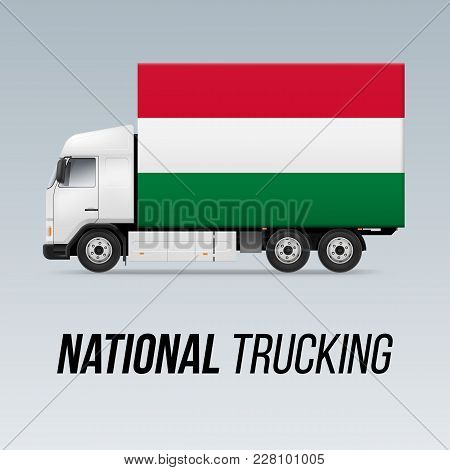 Symbol Of National Delivery Truck With Flag Of Hungary. National Trucking Icon And Hungarian Flag